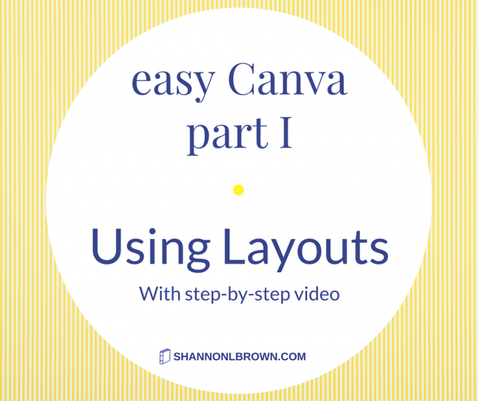 Easy Canva: How To Use Canva's Layouts