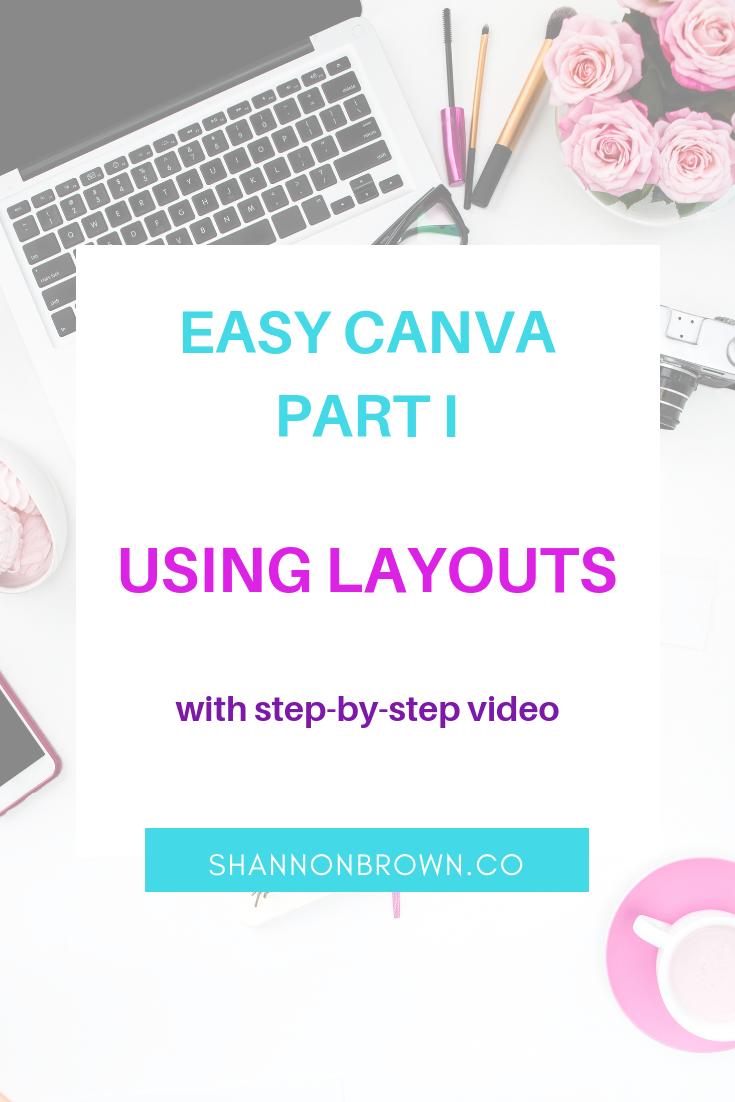 Easy Canva Part I - Using Canva's Layouts