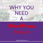 Why You Need A WordPress Website