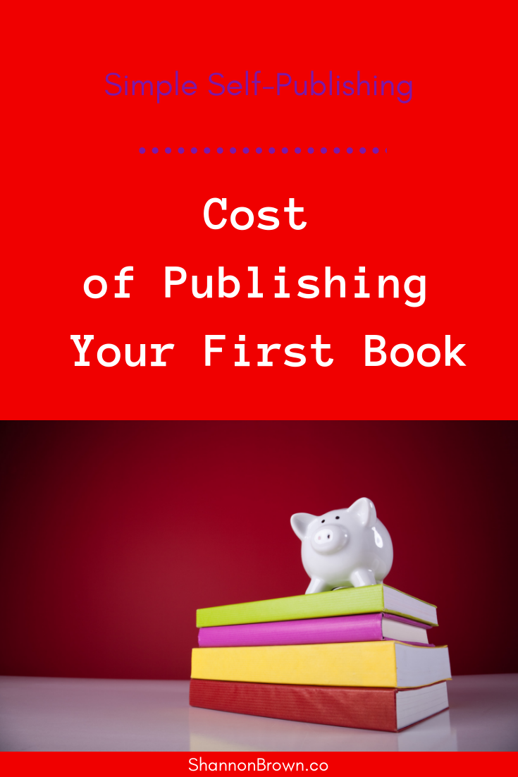 Simple Self-Publishing - Cost of Publishing Your First Book