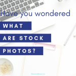Have You Wondered - What Are Stock Photos?