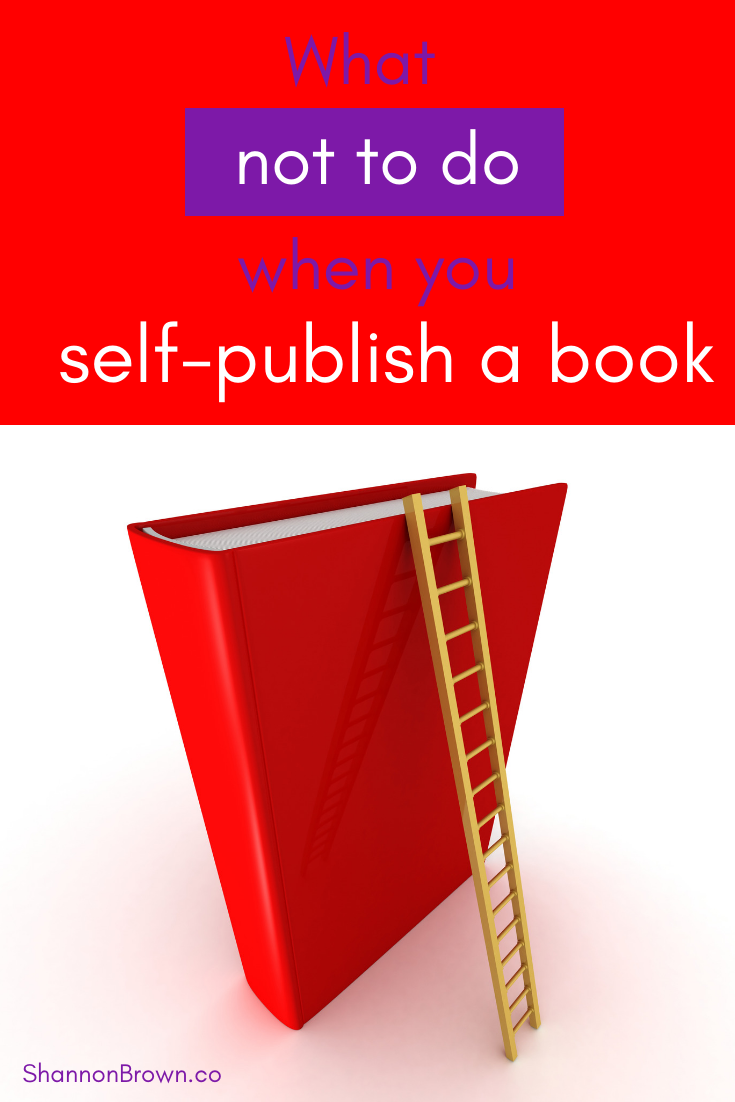 What not to do when you self-publish