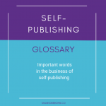 Self-Publishing Glossary